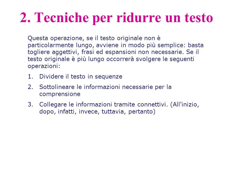 2. Tecniche per ridurre un testo