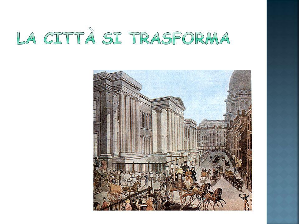 La città si trasforma
