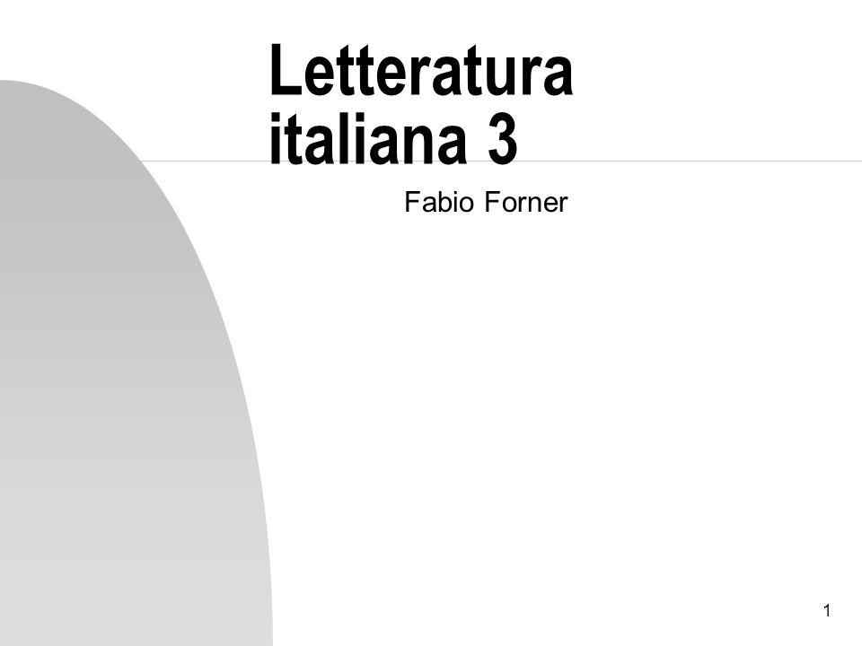 Letteratura italiana 3 Fabio Forner