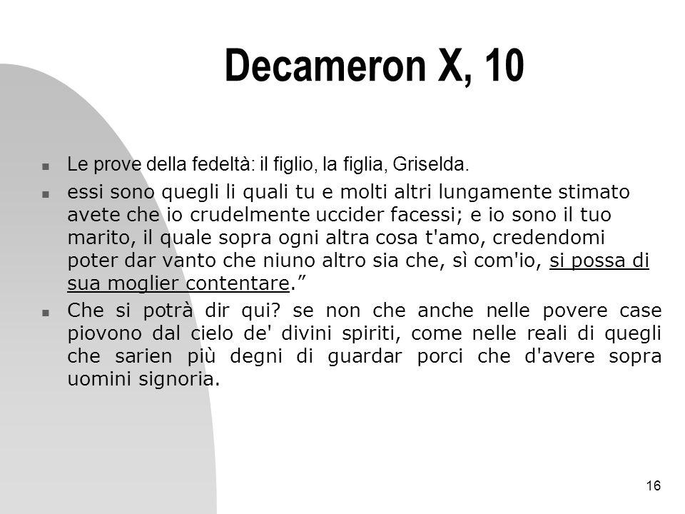 Decameron X, 10Le prove della fedeltà: il figlio, la figlia, Griselda.