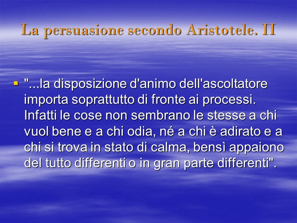 La persuasione secondo Aristotele. II