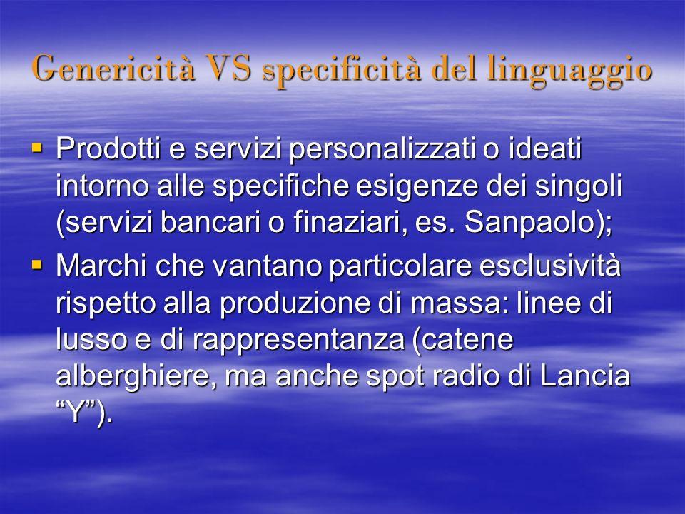 Genericità VS specificità del linguaggio