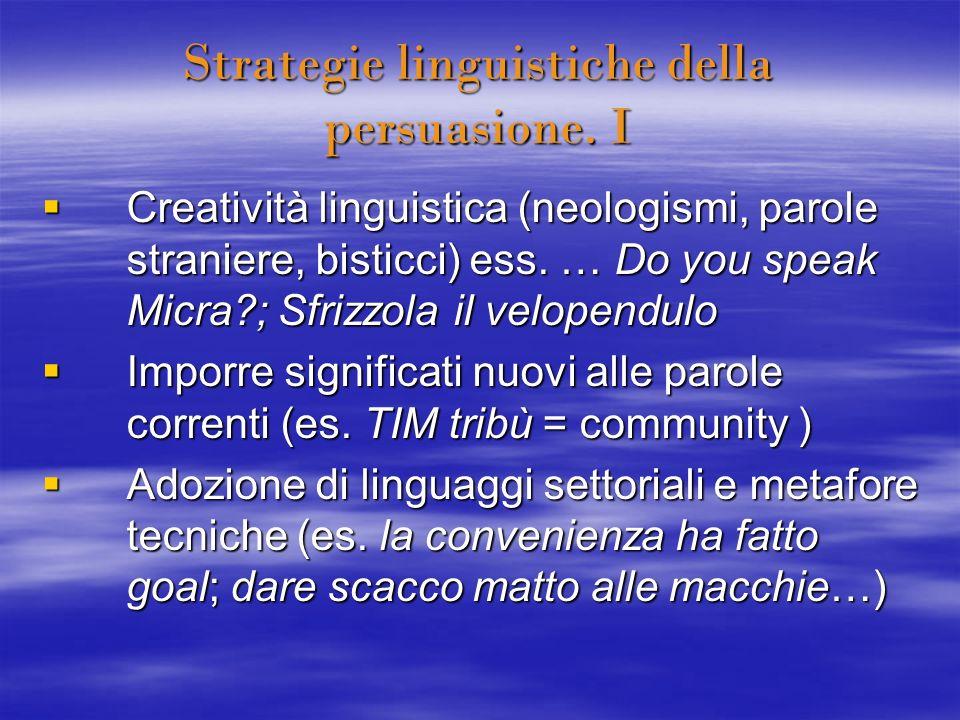 Strategie linguistiche della persuasione. I