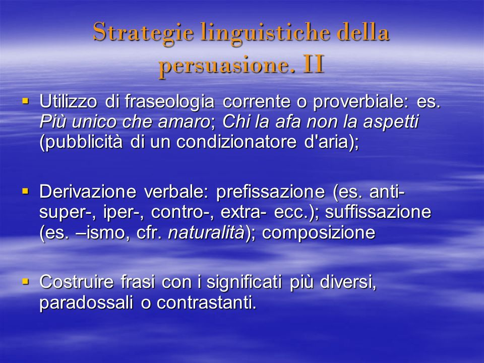 Strategie linguistiche della persuasione. II