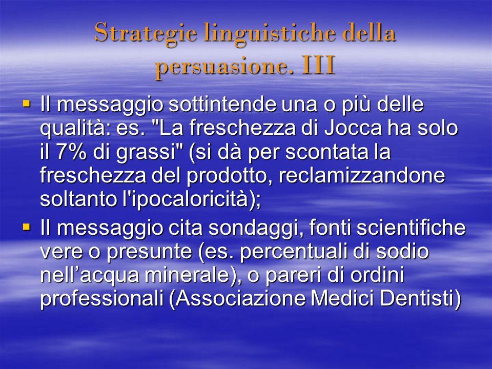 Strategie linguistiche della persuasione. III