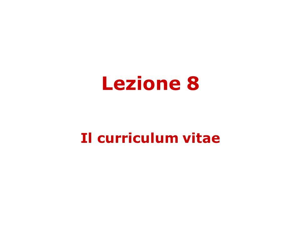 Lezione 8 Il curriculum vitae
