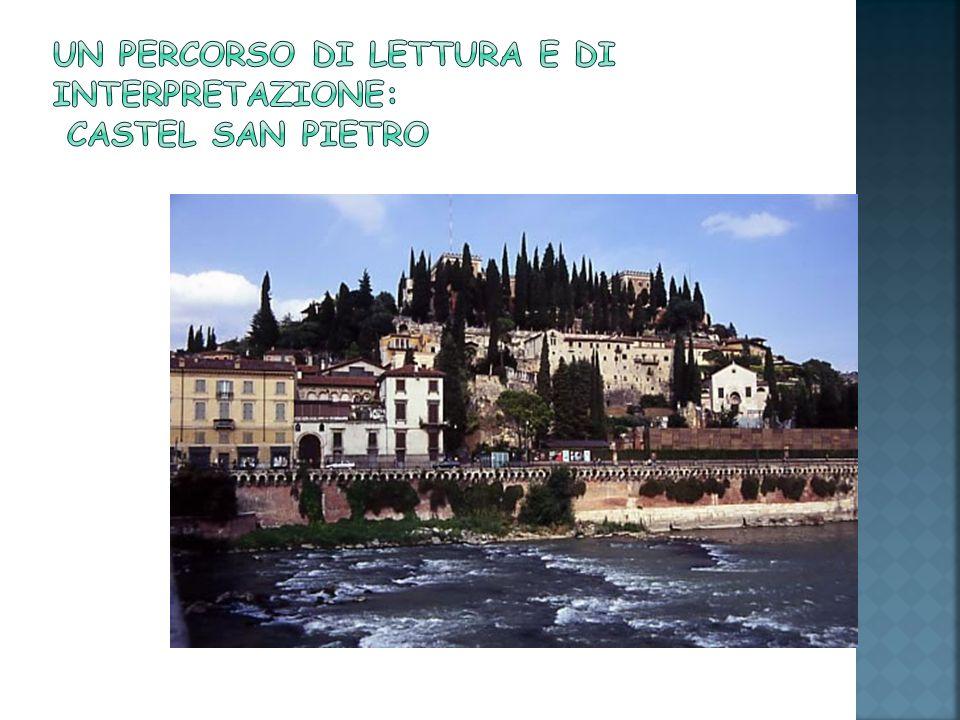 Un percorso di lettura e di interpretazione: Castel San Pietro