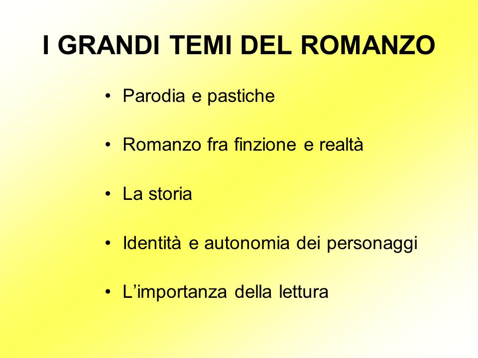 I GRANDI TEMI DEL ROMANZO