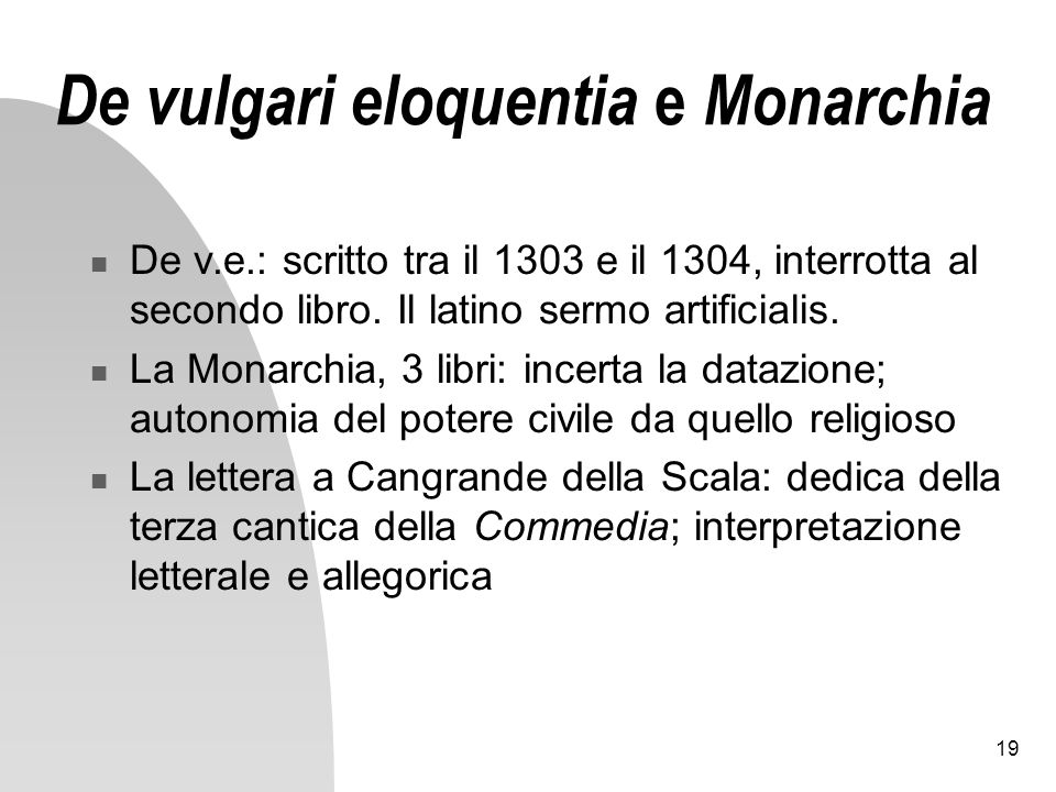 De vulgari eloquentia e Monarchia