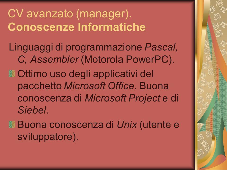CV avanzato (manager). Conoscenze Informatiche