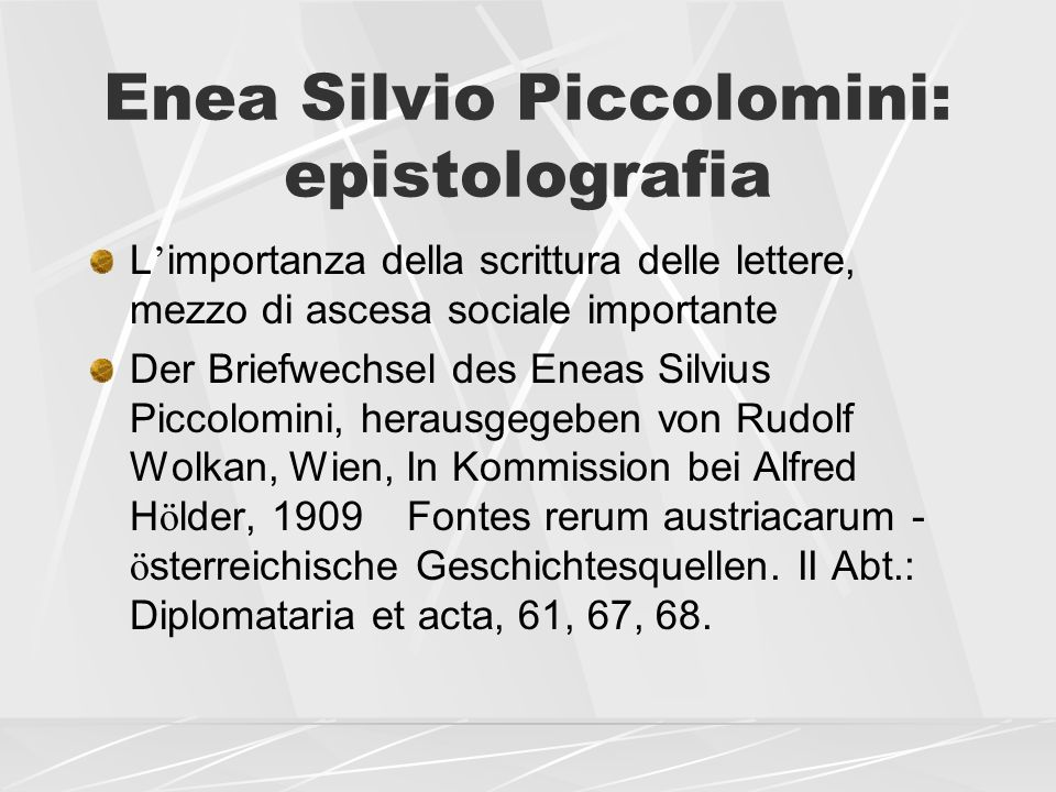 Enea Silvio Piccolomini: epistolografia