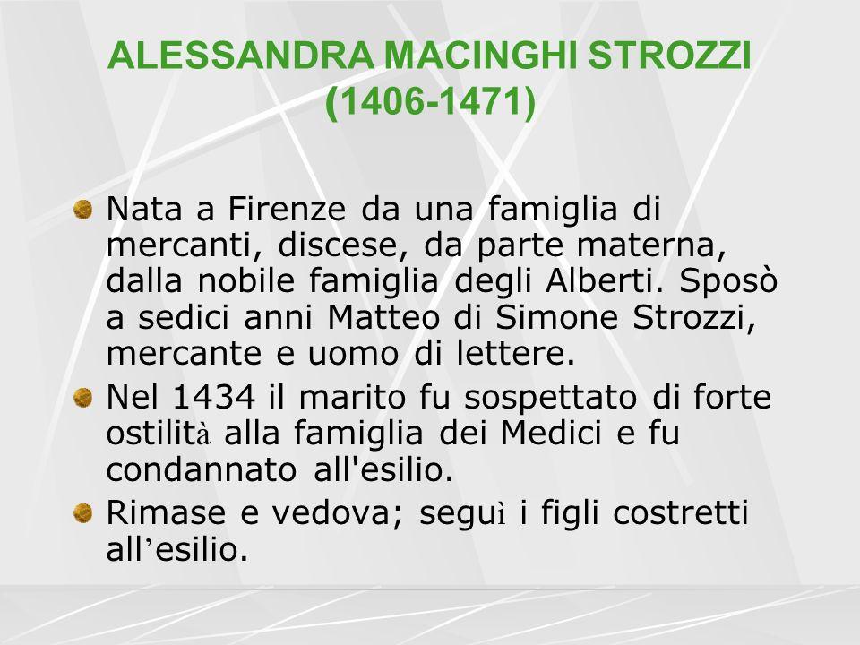 ALESSANDRA MACINGHI STROZZI (1406-1471)