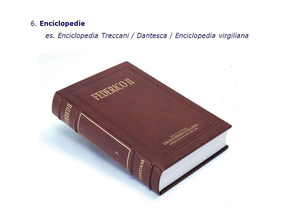6. Enciclopedie es. Enciclopedia Treccani / Dantesca / Enciclopedia virgiliana