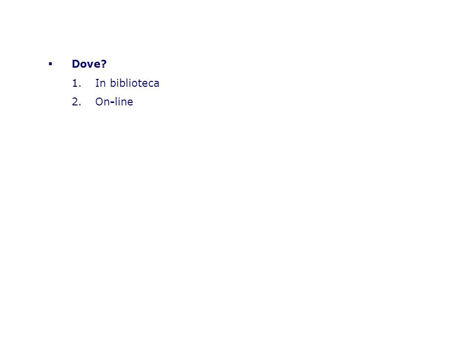 Dove In biblioteca On-line