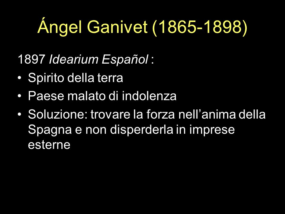 Ángel Ganivet (1865-1898) 1897 Idearium Español : Spirito della terra