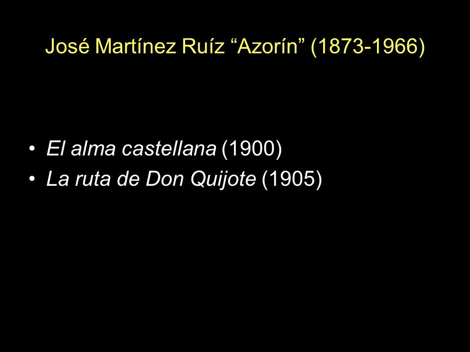 José Martínez Ruíz Azorín (1873-1966)