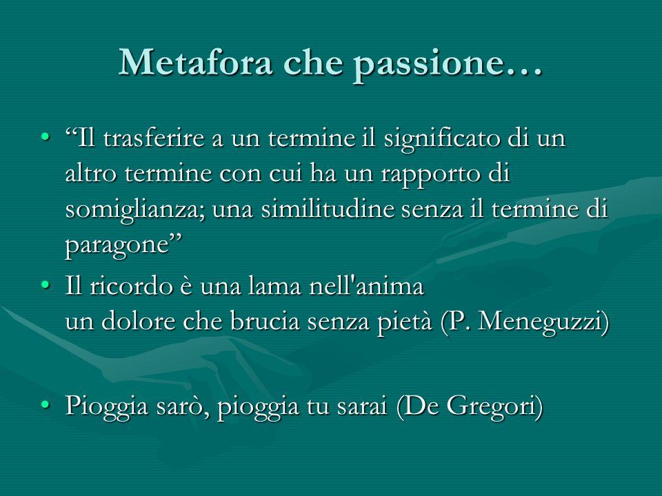 Metafora che passione…