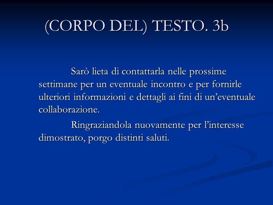 (CORPO DEL) TESTO. 3b