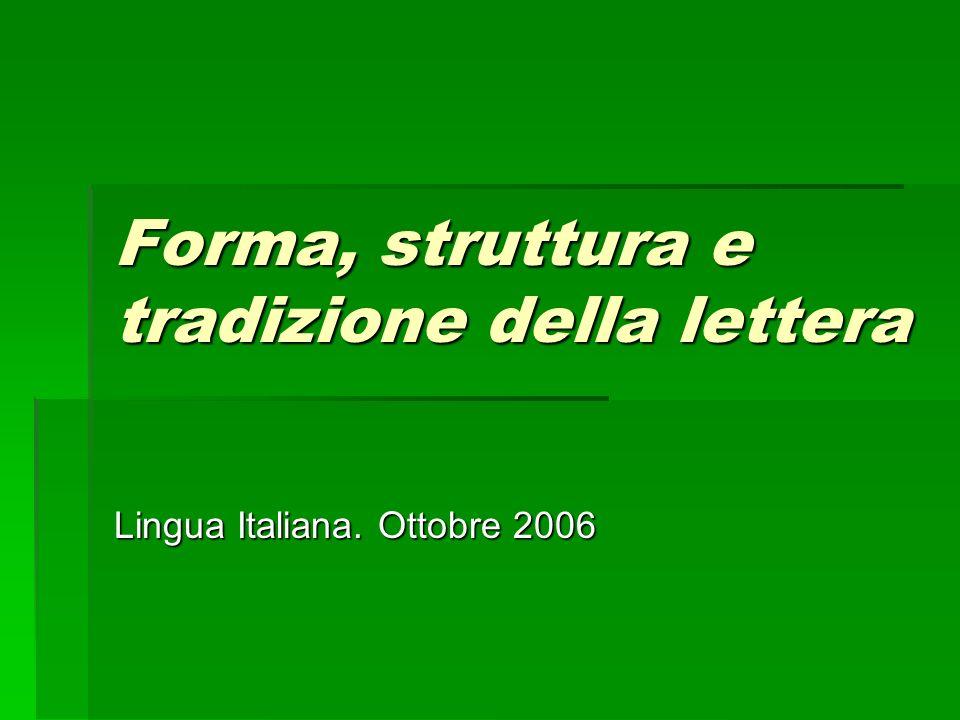 Forma, struttura e tradizione della lettera