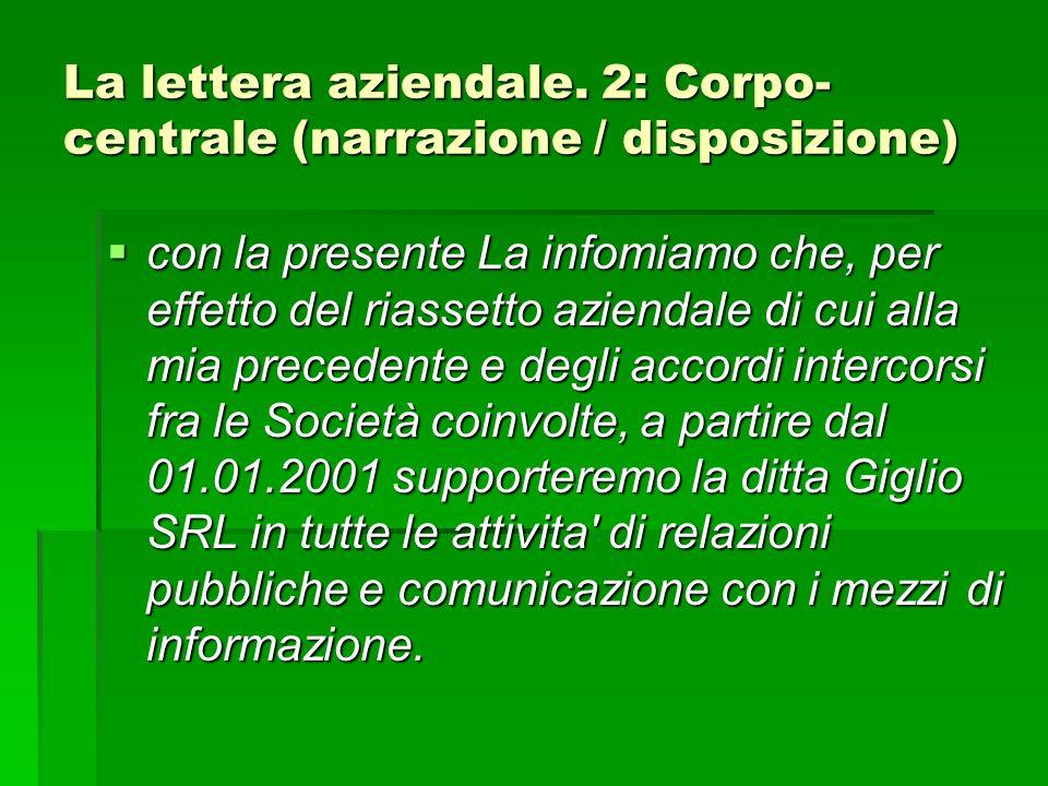 La lettera aziendale. 2: Corpo-centrale (narrazione / disposizione)