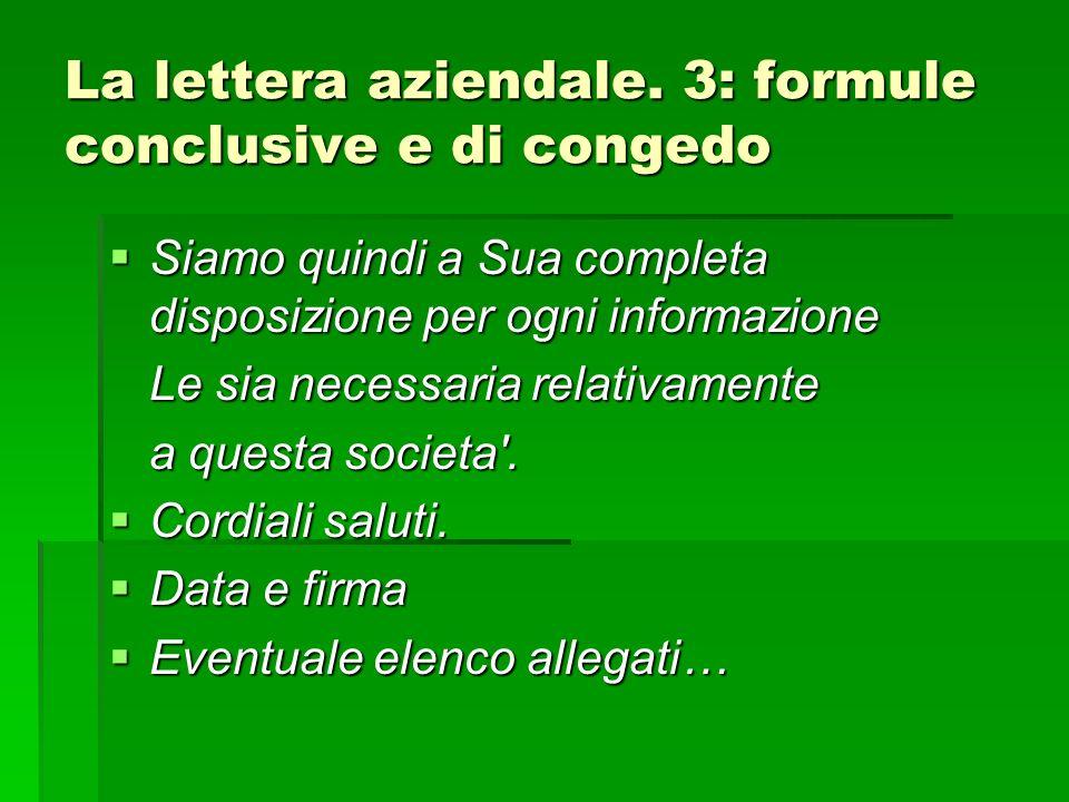 La lettera aziendale. 3: formule conclusive e di congedo