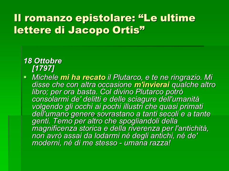 Il romanzo epistolare: Le ultime lettere di Jacopo Ortis