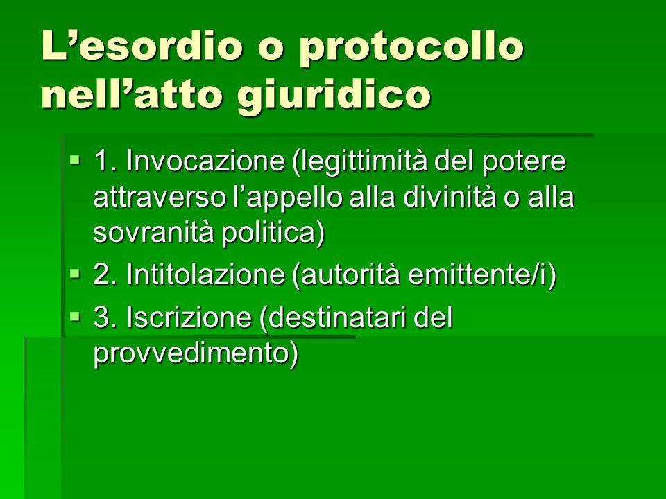 L'esordio o protocollo nell'atto giuridico
