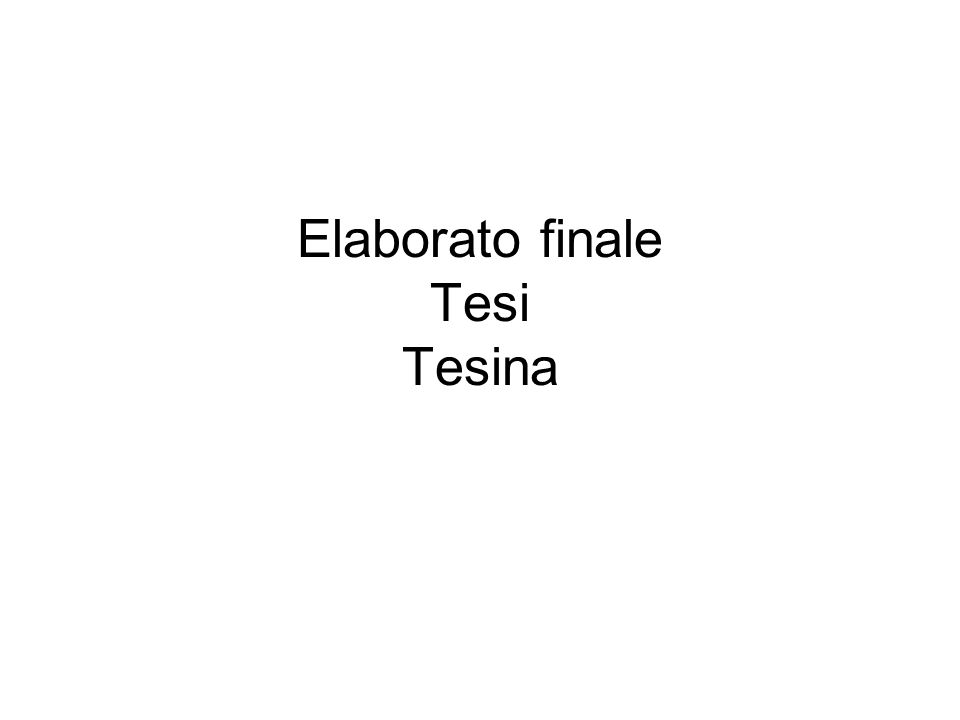 Elaborato finale Tesi Tesina