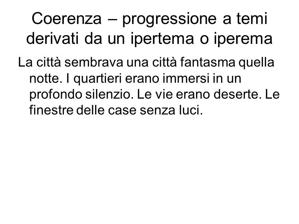 Coerenza – progressione a temi derivati da un ipertema o iperema