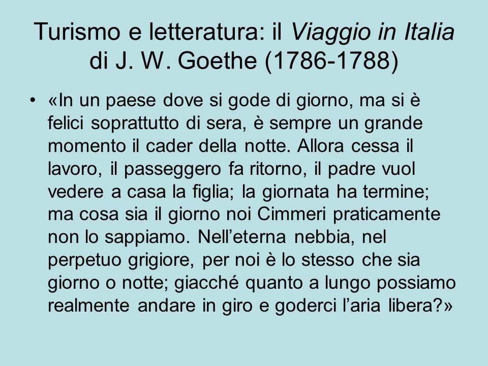 Turismo e letteratura: il Viaggio in Italia di J. W. Goethe (1786-1788)