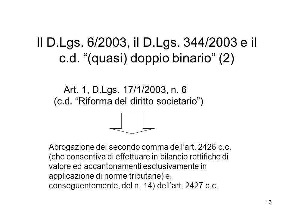 Il D.Lgs. 6/2003, il D.Lgs. 344/2003 e il c.d. (quasi) doppio binario (2)