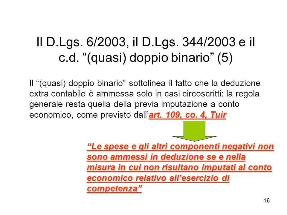 Il D.Lgs. 6/2003, il D.Lgs. 344/2003 e il c.d. (quasi) doppio binario (5)