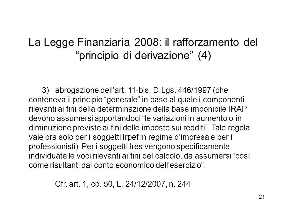 La Legge Finanziaria 2008: il rafforzamento del principio di derivazione (4)