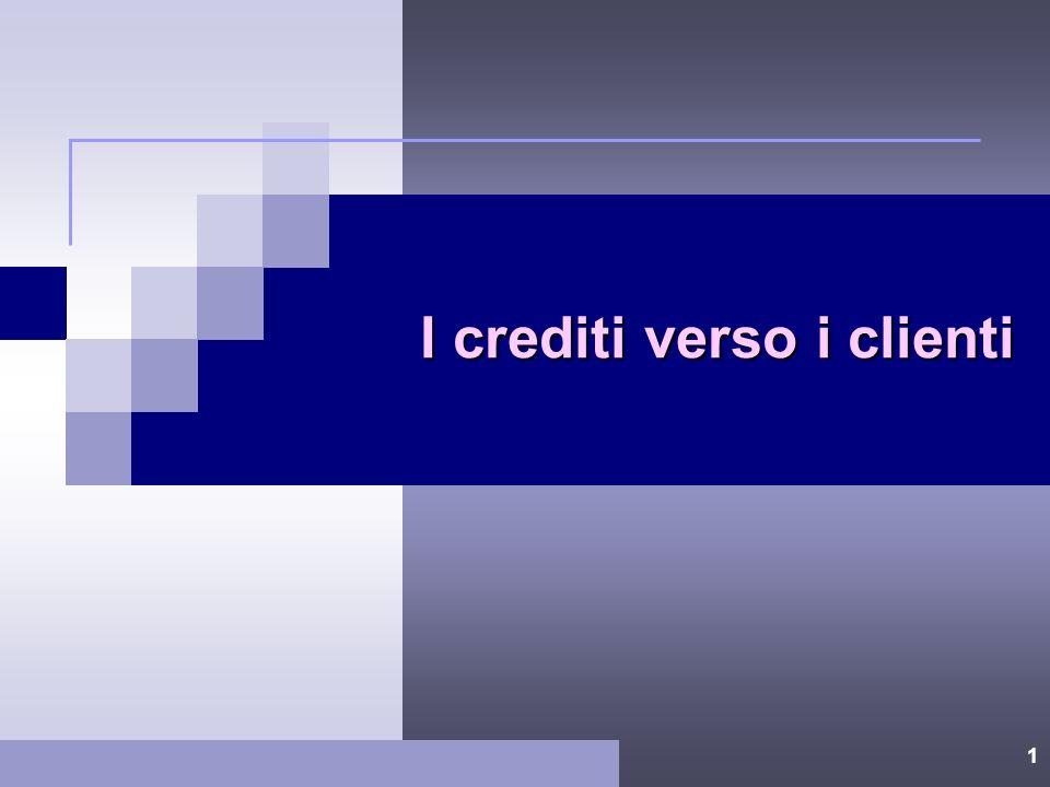 I crediti verso i clienti
