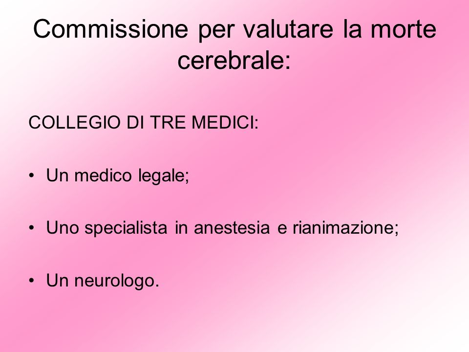 Commissione per valutare la morte cerebrale: