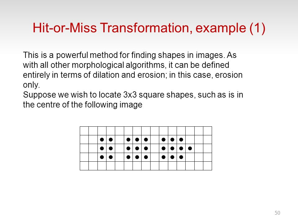 Hit-or-Miss Transformation, example (1)