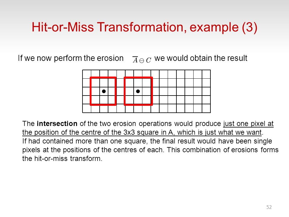 Hit-or-Miss Transformation, example (3)