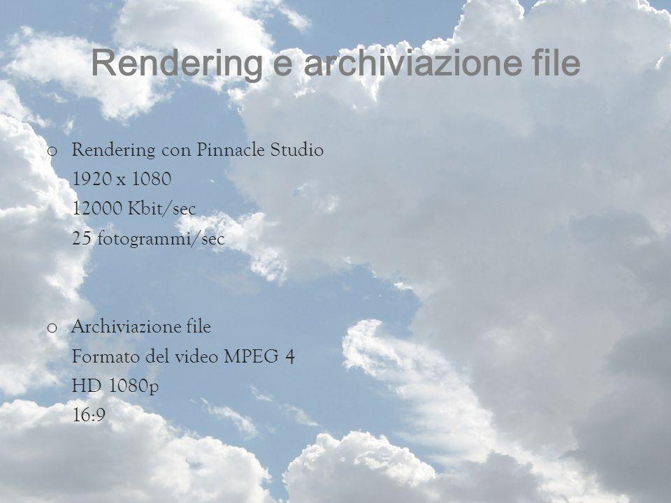 Rendering e archiviazione file