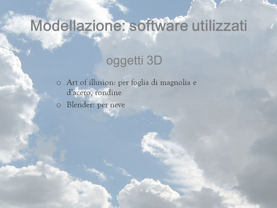 Modellazione: software utilizzati