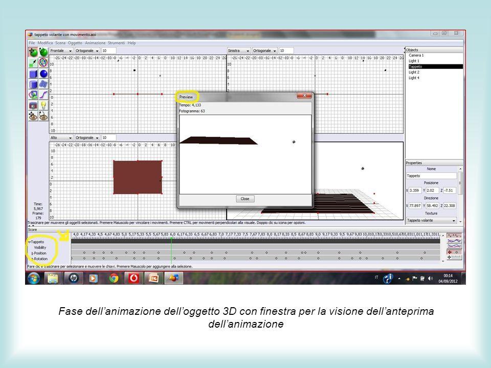 Fase dell'animazione dell'oggetto 3D con finestra per la visione dell'anteprima dell'animazione