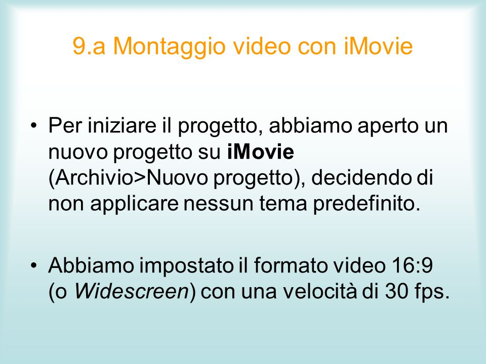 9.a Montaggio video con iMovie