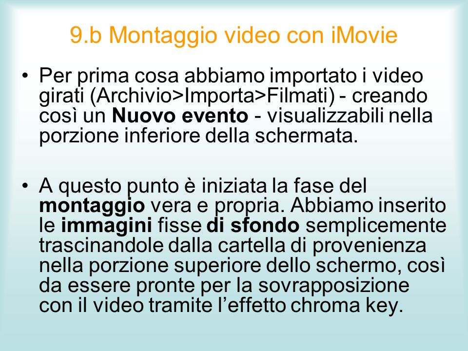 9.b Montaggio video con iMovie