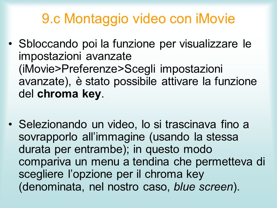 9.c Montaggio video con iMovie