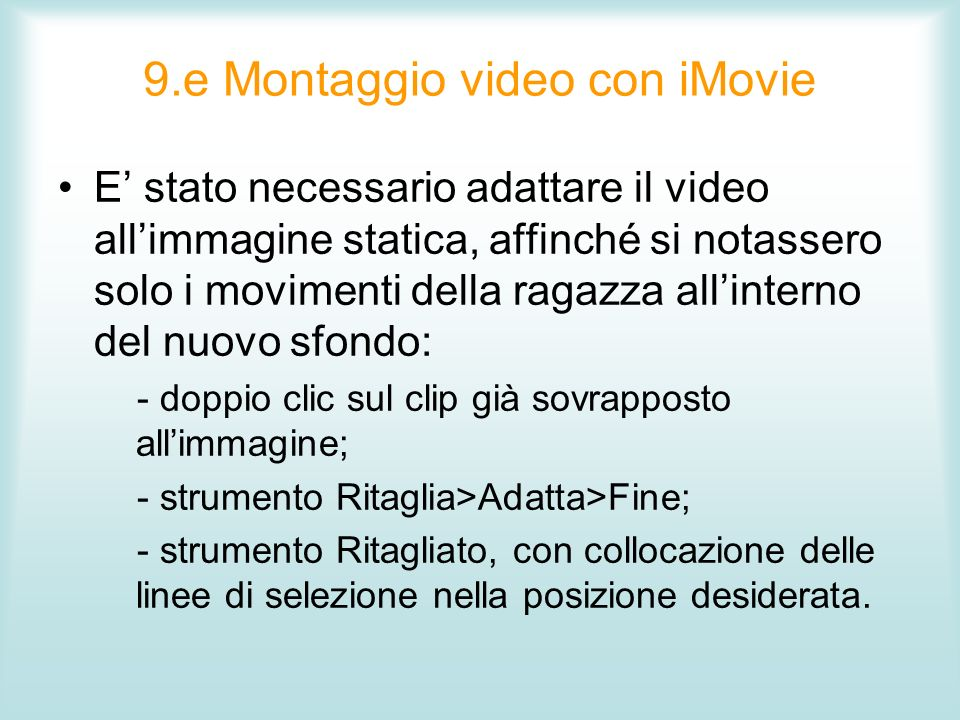 9.e Montaggio video con iMovie