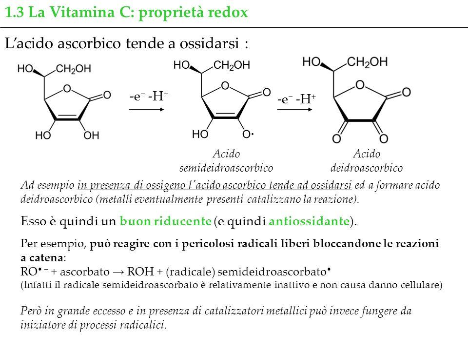 1.3 La Vitamina C: proprietà redox