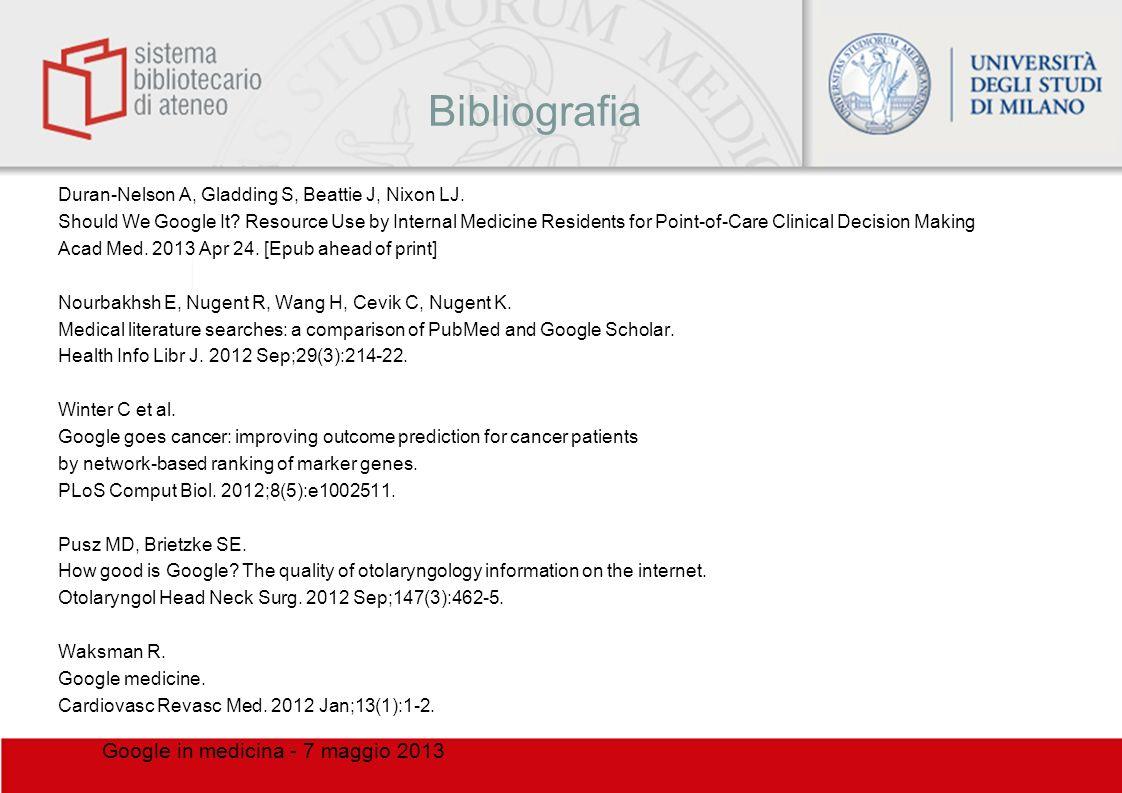 Bibliografia Google in medicina - 7 maggio 2013