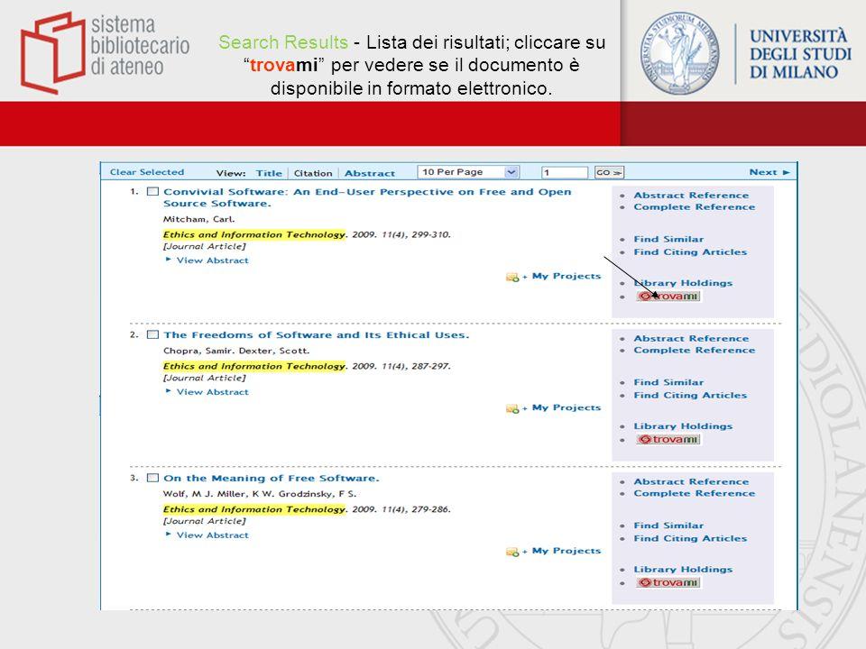Search Results - Lista dei risultati; cliccare su trovami per vedere se il documento è disponibile in formato elettronico.