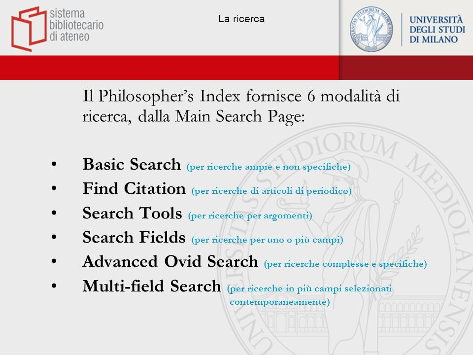 Basic Search (per ricerche ampie e non specifiche)