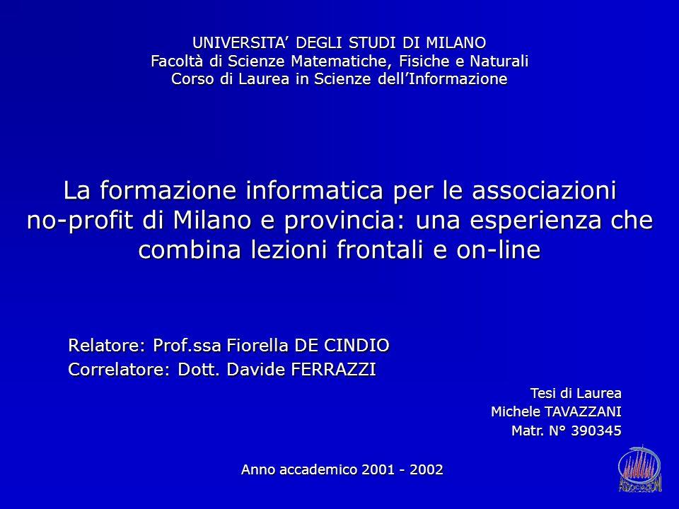 UNIVERSITA' DEGLI STUDI DI MILANO Facoltà di Scienze Matematiche, Fisiche e Naturali Corso di Laurea in Scienze dell'Informazione