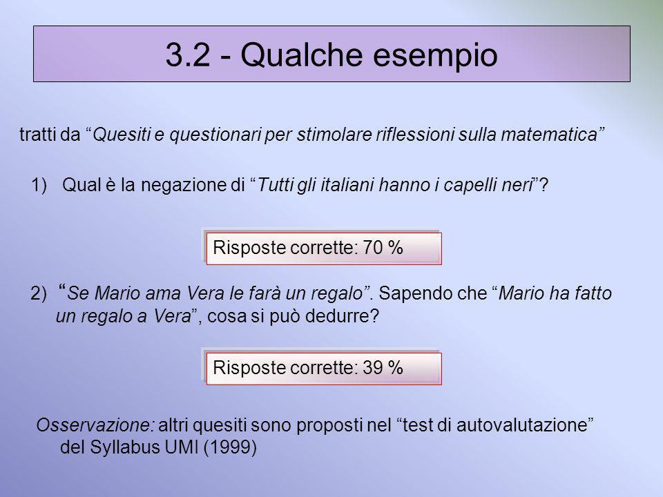 3.2 - Qualche esempio tratti da Quesiti e questionari per stimolare riflessioni sulla matematica